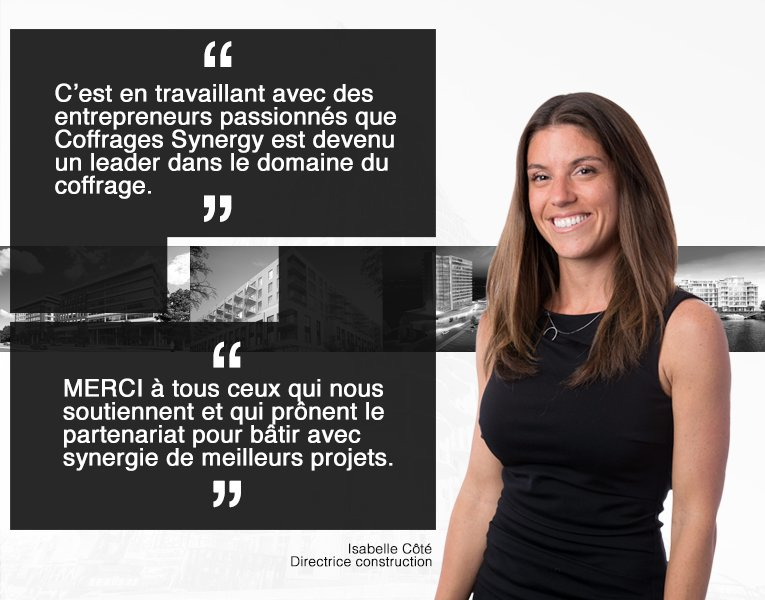 Coffrages Synergy Formwork témoignages Directrice Construction